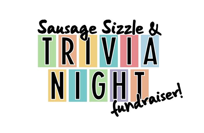 Sausage Sizzle & Trivia Night fundraiser!